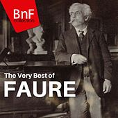 The Very Best of Fauré von Various Artists