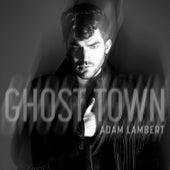 Ghost Town by Adam Lambert