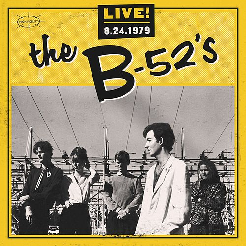 Live! 8-24-1979 by The B-52's