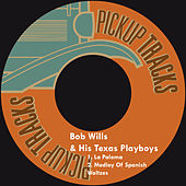 La Paloma by Bob Wills & His Texas Playboys