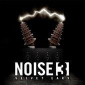 Velvet Ears: Noise 3 by Various Artists