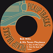 Stay a Little Longer by Bob Wills & His Texas Playboys