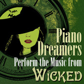 Piano Dreamers Perform the Music of Wicked de Piano Dreamers