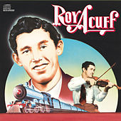 Columbia Historic Edition by Roy Acuff
