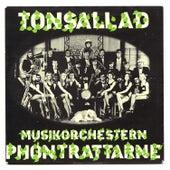 Tonsallad by Musikorchestern Phontrattarne