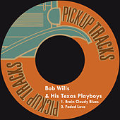 Brain Cloudy Blues by Bob Wills & His Texas Playboys