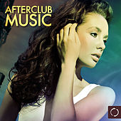 Afterclub Music by Various Artists