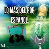 Lo Más del Pop Español, Vol. 1 by Various Artists
