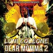 Dear Momma 2 by Luni Coleone