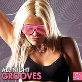 All Night Grooves by Various Artists