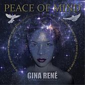 Peace of Mind by Gina Rene