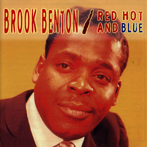 Red Hot And Blue by Brook Benton