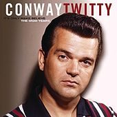 It's Only Make Believe/The MGM Years by Conway Twitty