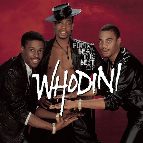 Funky Beat: The Best Of Whodini by Whodini