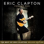 Forever Man by Eric Clapton