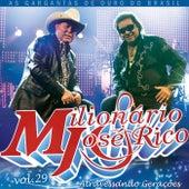 Milionário & José Rico, Vol. 29 (Ao Vivo) de Milionário e José Rico