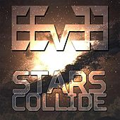Stars Collide de Eevǝǝ