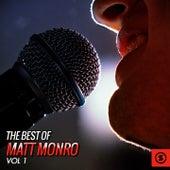 The Best of Matt Monro, Vol. 1 by Matt Monro