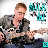 Rock with Me, Vol. 2 de Various Artists