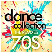 Dance Collection: The Remixes 70s by Various Artists