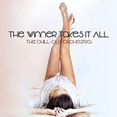 The Winner Takes It All von The Chill-Out Orchestra
