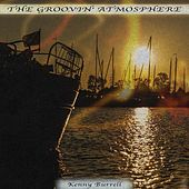 The Groovin' Atmosphere von Kenny Burrell
