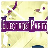 Electros Party (60 Top Dance Songs Mykonos DJ Style 2015 Opening Season) by Various Artists