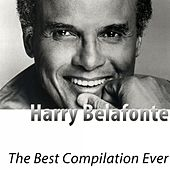 The Best Compilation Ever (Remastered) de Harry Belafonte