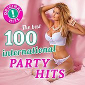 The 100 best international Party Hits (Original Hits - Top Sound Quality!) de Various Artists
