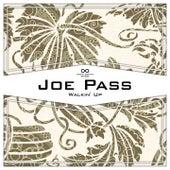 Walkin' Up van Joe Pass