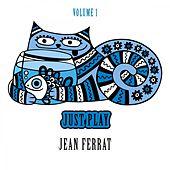 Just Play, Vol. 1 de Jean Ferrat