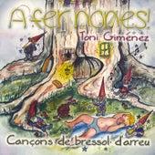 A Fer Nones! Cançons de Bressol D'arreu de Toni Giménez