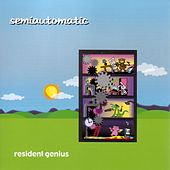 Resident Genius by Semiautomatic