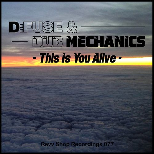 This Is You Alive by D:Fuse