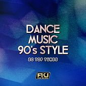 Dance Music 90's Style (20 Top Tunes) by Various Artists