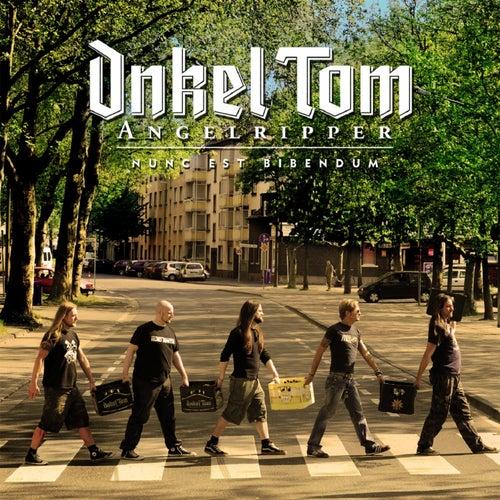 Nunc est Bibendum by Onkel Tom