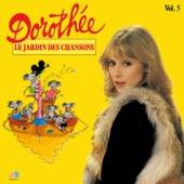 Le jardin des chansons, vol. 5 von Dorothée