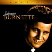 Vintage Gold by Johnny Burnette