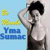 Bo Mambo by Yma Sumac