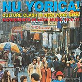 Soul Jazz Records Presents Nu Yorica! Culture Clash In New York City: Experiments In Latin Music 1970-77 de Various Artists