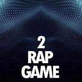 Rap Game 2 von Various Artists