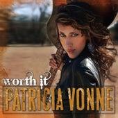Worth It von Patricia Vonne