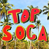 Top Soca Party Starters by Various Artists