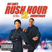 Rush Hour 2 (Original Motion Picture Soundtrack) de Various Artists