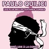 Les plus belles guitares et mandolines Corses de Paulo Quilici von Paulo Quilici