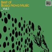 Best of Bossa Nova Music - Vol. 1 von Various Artists