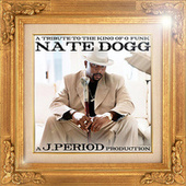 A Tribute to The King of G-Funk (Deluxe Version) de Nate Dogg