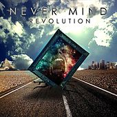 Revolution by Never Mind