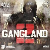 Gangland 2 by Chevy Woods