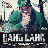 Gangland by Chevy Woods